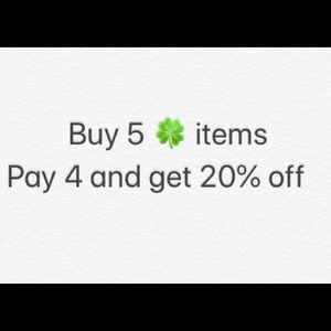 Buy 5🍀 items, pay 4 and get 20% off.